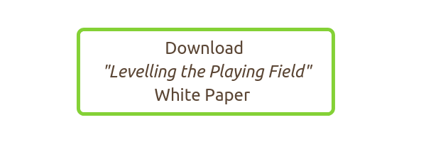 Download Levelling the Playing Field White Paper